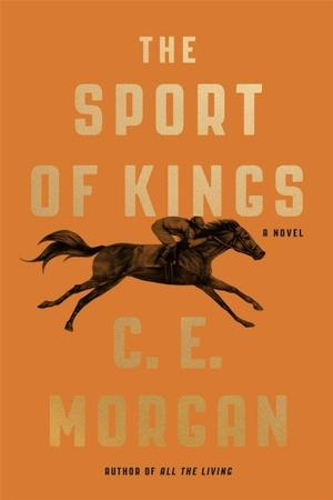 The Sport of Kings NYT Notable Books 2016