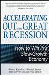 Accelerating Out of the Great Recession: How to Win In a Slow-Growth Economy Eco