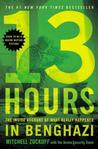 13 Hours: The Inside Account of What Really Happened In Benghazi Recent Conflict