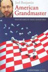American Grandmaster: Four Decades of Chess Adventures Chess