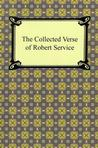 The Collected Verse of Robert Service