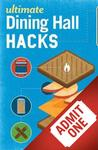 08/28 Event Admission: Ultimate Dining Hall Hacks Book + Admission Package