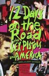 12 Days on the Road: The Sex Pistols and America Rock