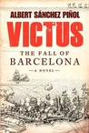 Victus: The Fall of Barcelona, a Novel Just Arrived Books