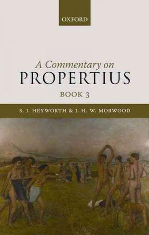 A Commentary on Propertius, Book 3 Greek & Latin