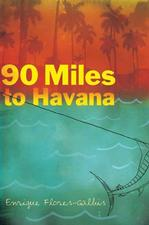 90 Miles to Havana Young Adult - Historical Fiction