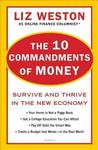The 10 Commandments of Money: Survive and Thrive in the New Economy Personal Fin