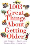 1,003 Great Things About Getting Older Humor