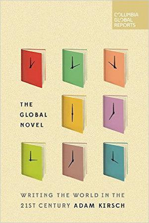 The Global Novel: Writing the World in the 21st Century Writing Technique