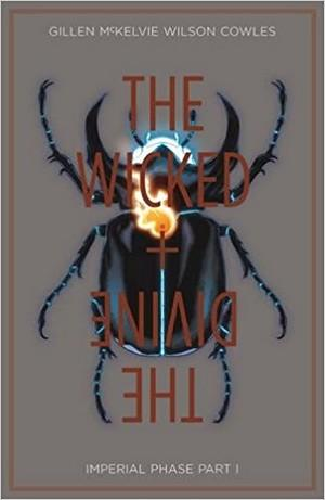 The Wicked & The Divine, Vol. 5: Imperial Phase, Part 1 New Arrivals