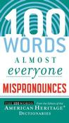 100 Words Almost Everyone Mispronounces Dictionaries
