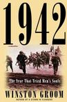 1942: The Year That Tried Men's Souls World War II