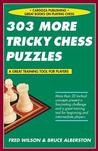 303 More Tricky Chess Puzzles Chess