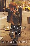 Darling Days: A Memoir New Arrivals