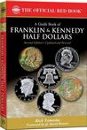 A Guide Book of Franklin and Kennedy Half Dollars Art