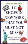 111 Shops in New York That You Must Not Miss: Unique Finds and Local Treasures N
