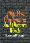 2000 Most Challenging and Obscure Words Dictionaries