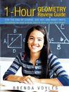 1-Hour Geometry Review Guide For The End-Of-Course, Sat, Act, And Asset Tests: E