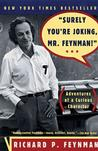 'Surely You're Joking, Mr. Feynman!' (Adventures of a Curious Character) Physics