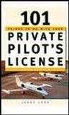 101 Things To Do With Your Private Pilot's License, Third edition Aviation