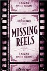 Missing Reels Signed New Editions