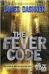 The Fever Code (Maze Runner Book 5) Signed New Editions