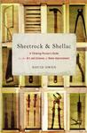 Sheetrock and Shellac: A Thinking Person's Guide to the Art and Science of Home