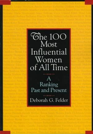 100 Most Influential Women of All Time Women's Studies