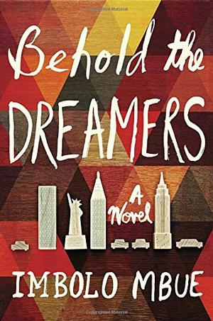 Behold the Dreamers NYT Notable Books 2016