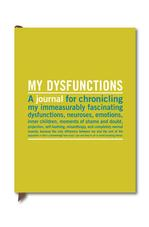 X - (DO NOT USE THIS ISBN) Journal: My Dysfunctions