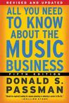 All You Need to Know About the Music Business, Fifth Edition Business