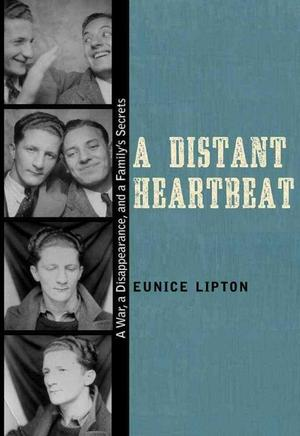 A Distant Heartbeat: A War, a Disappearance, and a Family's Secrets Literary Non-Fiction