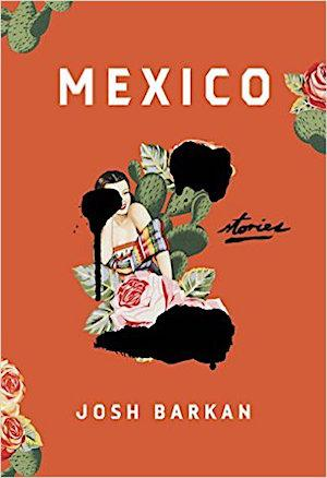 Mexico: Stories Fiction